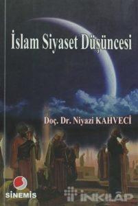 Niyazi Kahveci, İslam Siyaset Düşüncesi